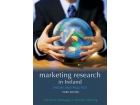 Marketing Research In Ireland - Theory and Practice - 3rd Edition