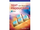 Text Production With Microsoft Word 2007
