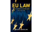 EU Law For Students In Ireland - 2nd Edition