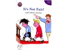 It's Not Fair & Other Stories - Core Book 1 - Streets Ahead - Fourth Class