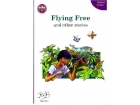 Flying Free & Other Stories - Core Book 2 - Streets Ahead - Fourth Class