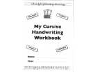 My Cursive Handwriting Workbook