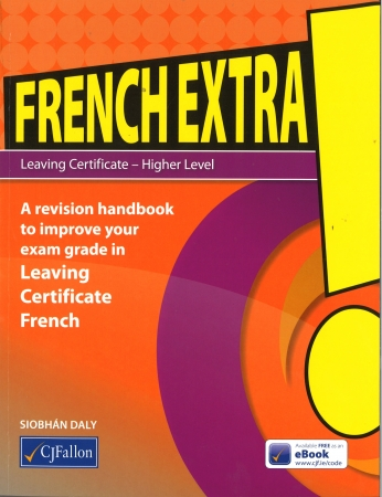 French Extra! Leaving Cert Higher Level