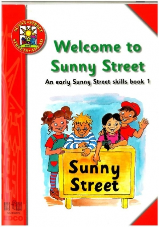 Welcome To Sunny Street - An Early Sunny Street Skills Book 1 - Sunny Street - Junior Infants