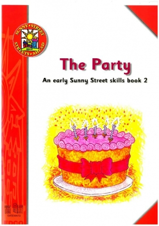 The Party - An Early Sunny Street Skills Book 2 - Sunny Street - Junior Infants