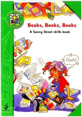 Books, Books, Books - A Sunny Street Skills Book 2 - Sunny Street - First Class