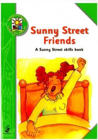 Sunny Street Friends - A Sunny Street Skills Book 1 - Sunny Street - First Class
