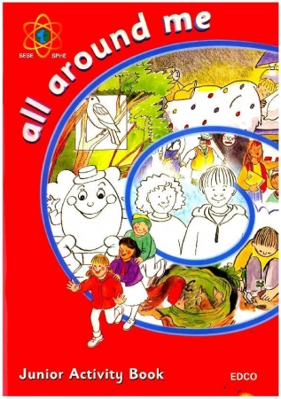 All Around Me A - Junior Infants Activity Book