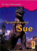 Tyrannosaurus Sue - 4th Class Information Book - Bookcase