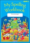 My Spelling Workbook C - Original Edition - Second Class