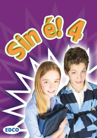 Sin é! 4 - Fourth Class Textbook