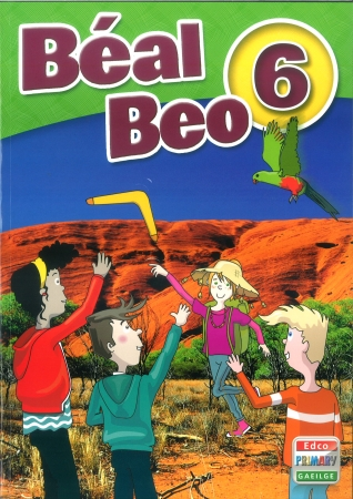 Béal Beo 6 - Sixth Class Textbook