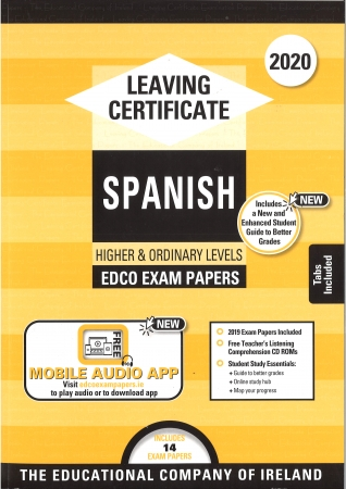 Leaving Cert Spanish Higher & Ordinary Level Includes 2020 Exam Papers