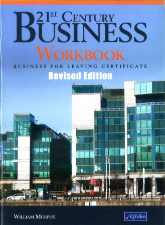 21st Century Business Workbook - 2nd Edition - Leaving Certificate Business