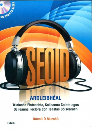 Seoid Ardleibhéal - Junior Certificate Aural - Higher Level