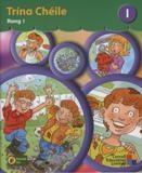 Bualadh Bos Trina Chéile - 1st Class Textbook