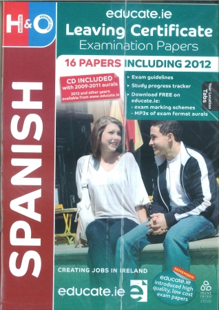 Leaving Cert Spanish Higher & Ordinary Level - Includes 2018Exam Papers