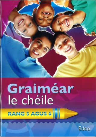 Graiméar Le Chéile Fifth & Sixth Class - Textbook