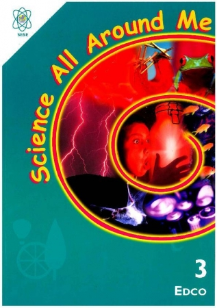 All Around Me Science 3 - Third Class
