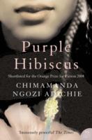 Purple Hibiscus - Chimamanda Ngozi Adiche