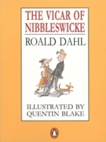 The Vicar Of Nibbleswicke - Roald Dahl