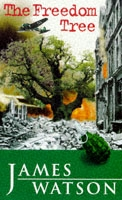 Freedom Tree - James Watson