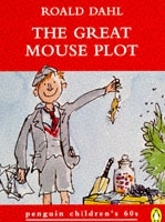 The Great Mouse Plot - Roald Dahl