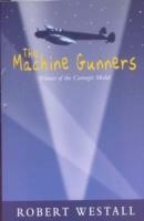 Machine Gunners - Robert Westall