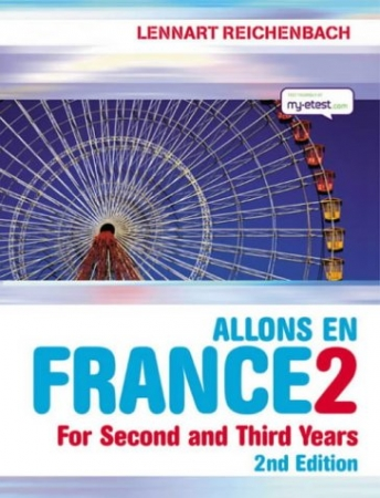 Allons En France 2 - French For 2nd & 3rd Years - 2nd Edition