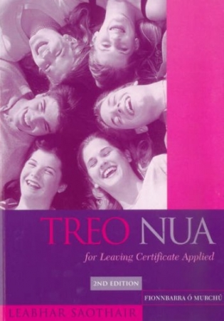 Treo Nua  - Student's Workbook For Leaving Certificate Applied Irish - 2nd Edition