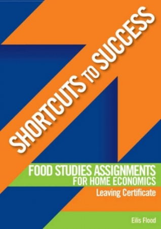 Shortcuts To Success LC Food Studies Assignments For Home Economics