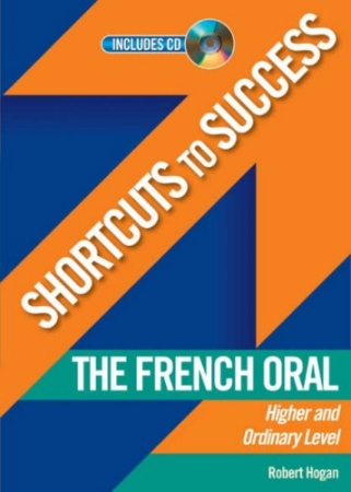 Shortcuts To Success LC French Oral Higher & Ordinary Level