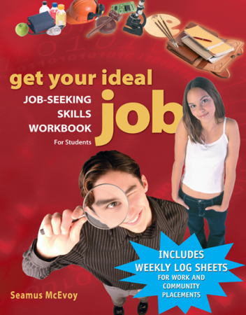 Get Your Ideal Job: Job Seeking Skills Workbook