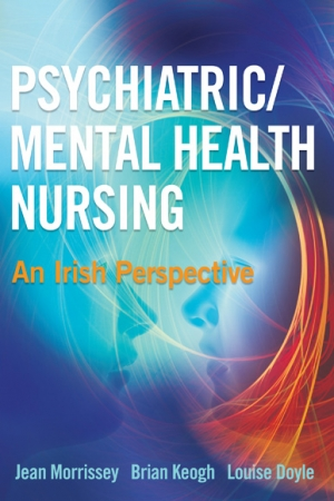 Psychiatric Mental Health Nursing - An Irish Perspective