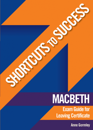 Shortcuts To Success LC Macbeth Exam Guide
