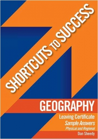 Shortcuts To Success LC Geography: Physical & Regional Geography Sample Answers