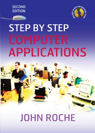 Step By Step Computer Applications - 2nd Edition