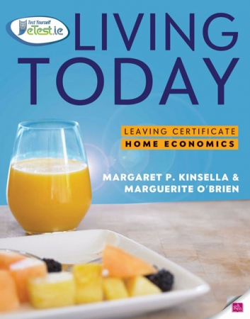 Living Today Textbook - Leaving Certificate Home Economics