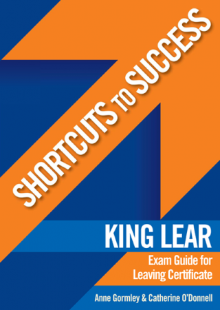 Shortcuts To Success LC King Lear Exam Guide