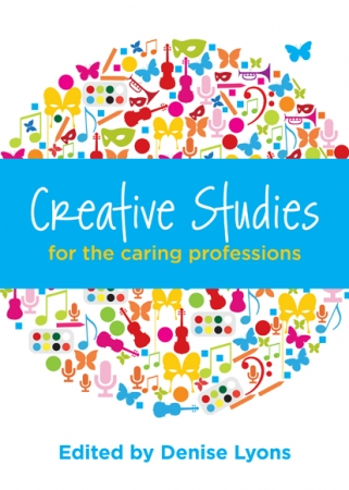 Creative Studies For The Caring Profession