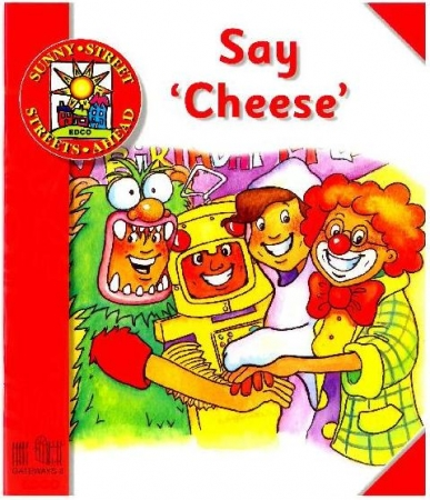 Say Cheese - Core Reader 3 - Sunny Street - Junior Infants