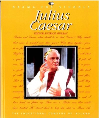 Julius Caesar - Junior Certificate English - Shakespeare Series