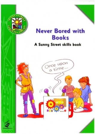 Never Bored With Books - A Sunny Street Skills Book 3 - Sunny Street - First Class
