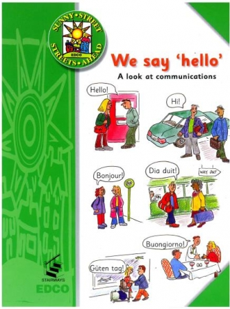 We Say Hello - Information Book - Sunny Street - First Class