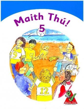 Maith Thú 5 - Fifth Class Textbook