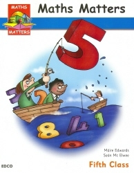 Maths Matters 5 - Pupil's Book - Fifth Class