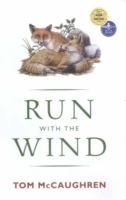 Run With The Wind - Tom Mc Caughren