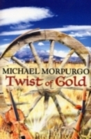 Twist Of Gold- Michael Morpurgo