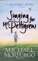Singing For Mr. Pettigrew - Michael Morpurgo