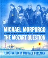 Mozart Question - Michael Morpurgo